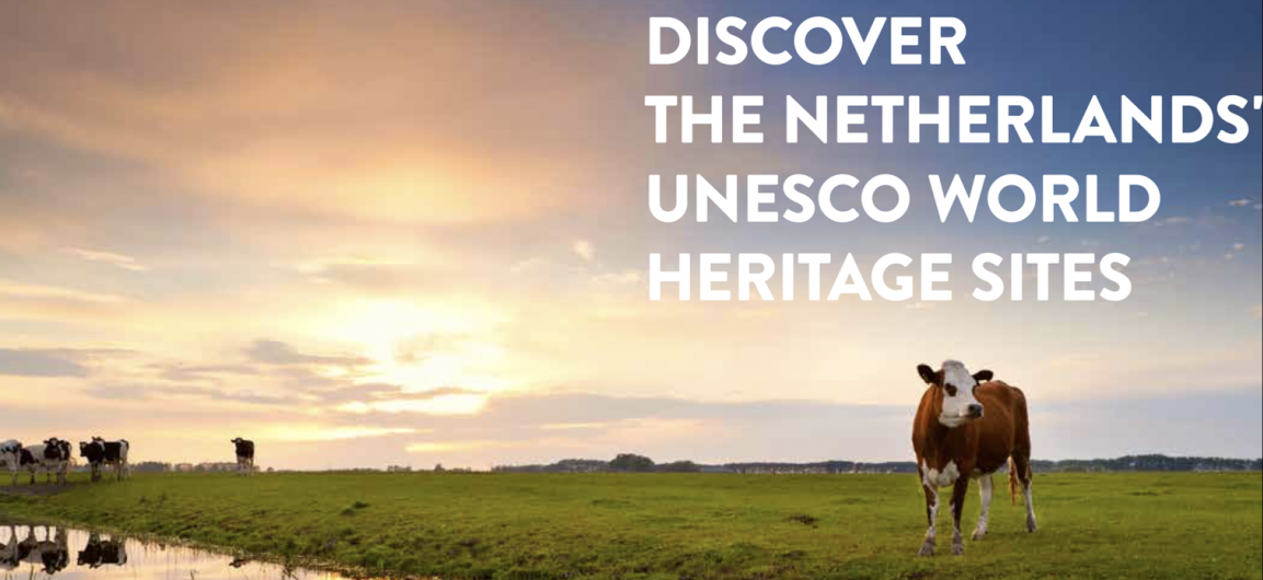 Discover The Netherlands UNESCO World Heritage sites